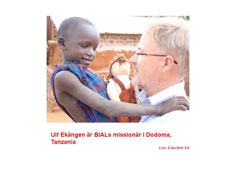 Ulf Ekängen är BIALs missionär i Dodoma, Tanzania
