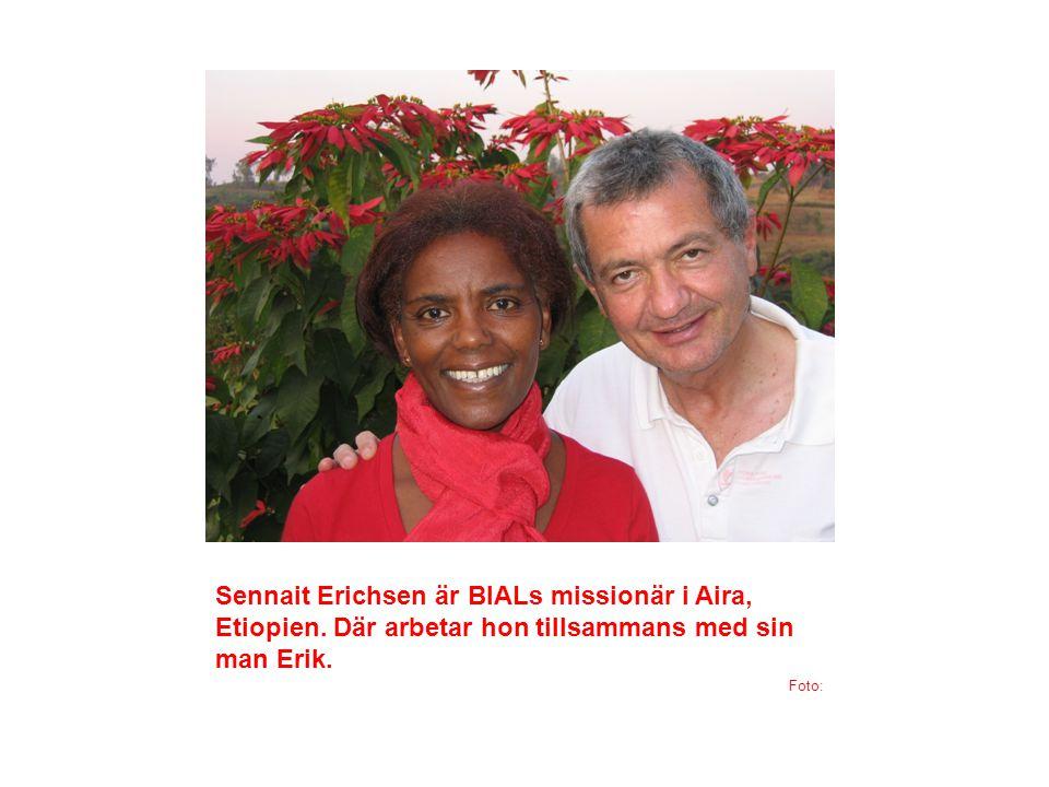 Sennait Erichsen är BIALs missionär i Aira, Etiopien