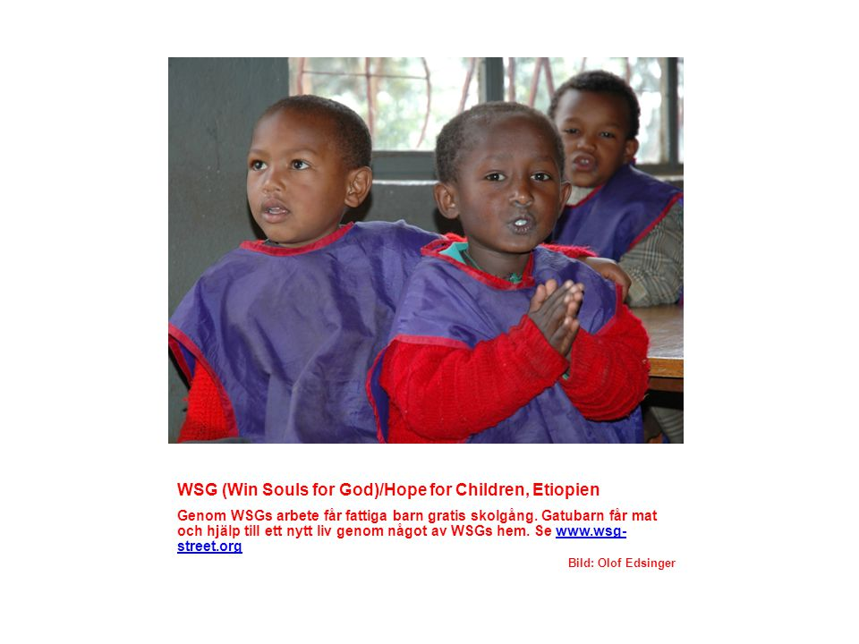 WSG (Win Souls for God)/Hope for Children, Etiopien