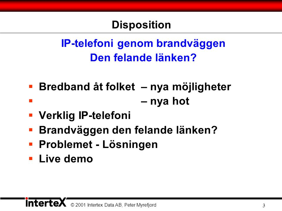 IP-telefoni genom brandväggen