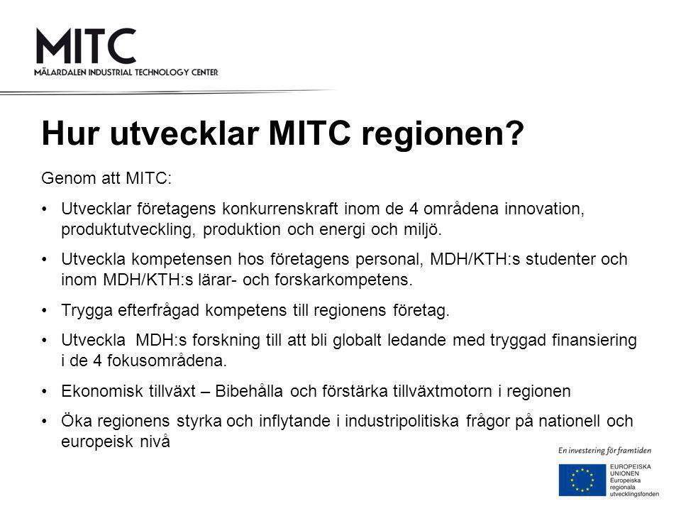 Hur utvecklar MITC regionen
