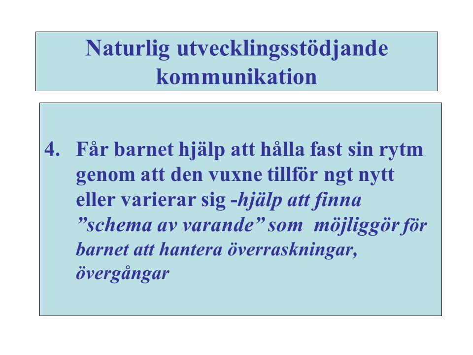 Naturlig utvecklingsstödjande kommunikation