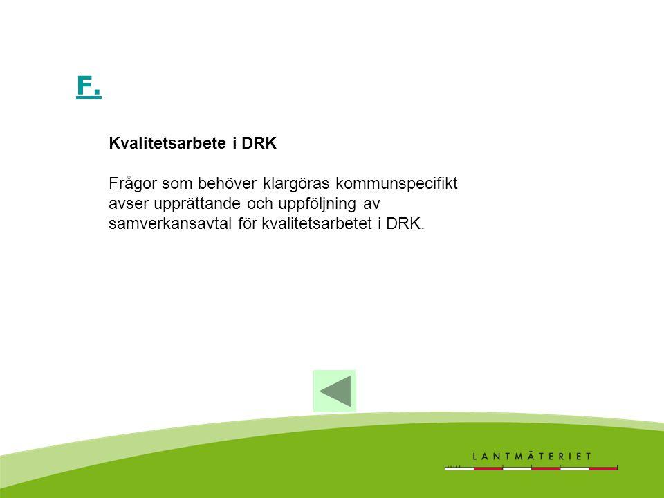 F. Kvalitetsarbete i DRK