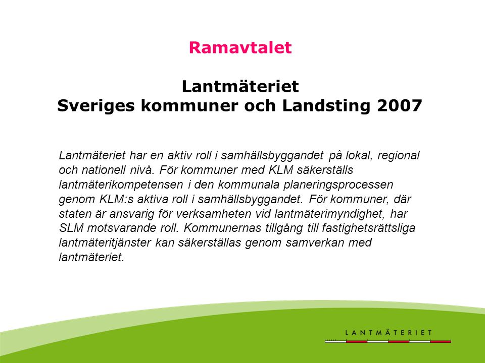 Ramavtalet Lantmäteriet Sveriges kommuner och Landsting 2007