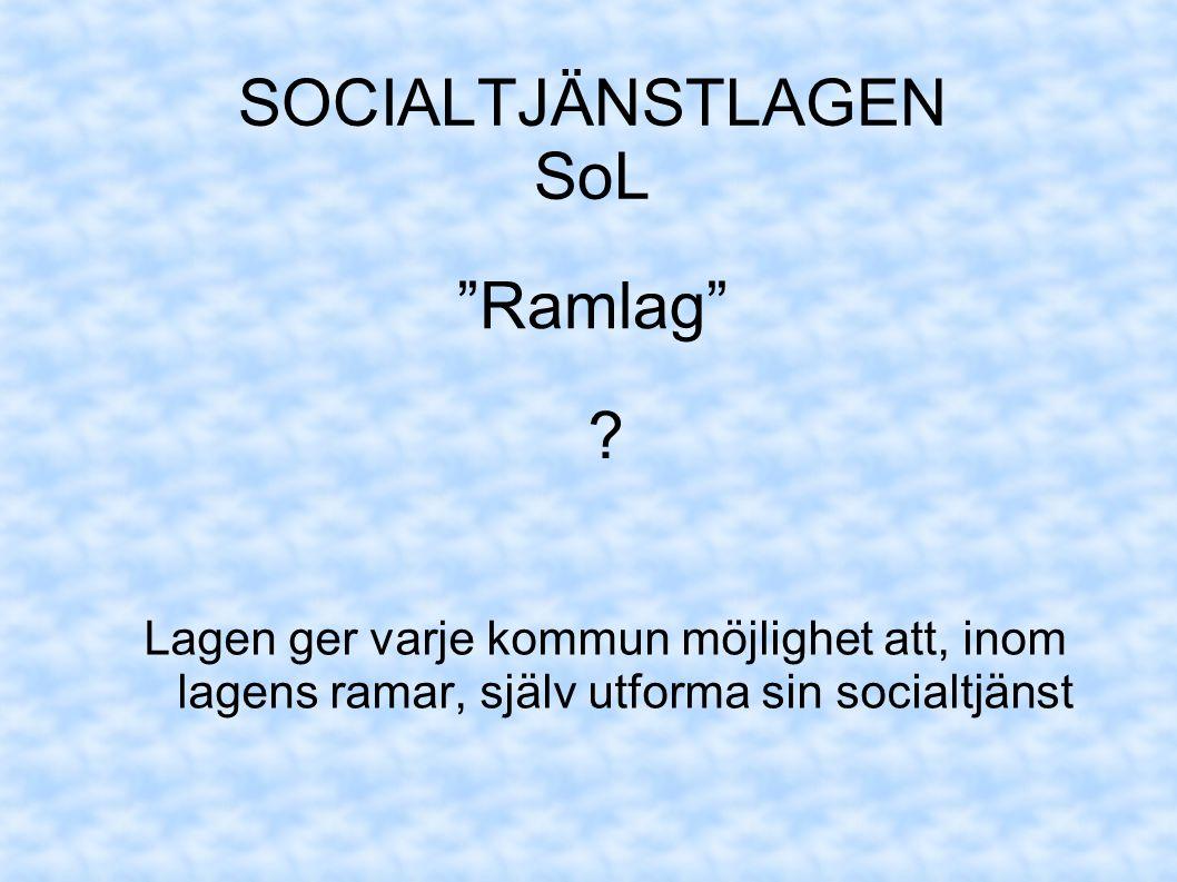 SOCIALTJÄNSTLAGEN SoL