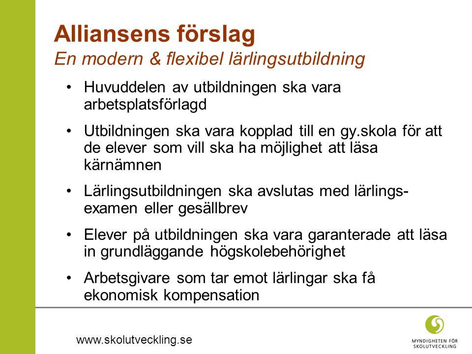 Alliansens förslag En modern & flexibel lärlingsutbildning
