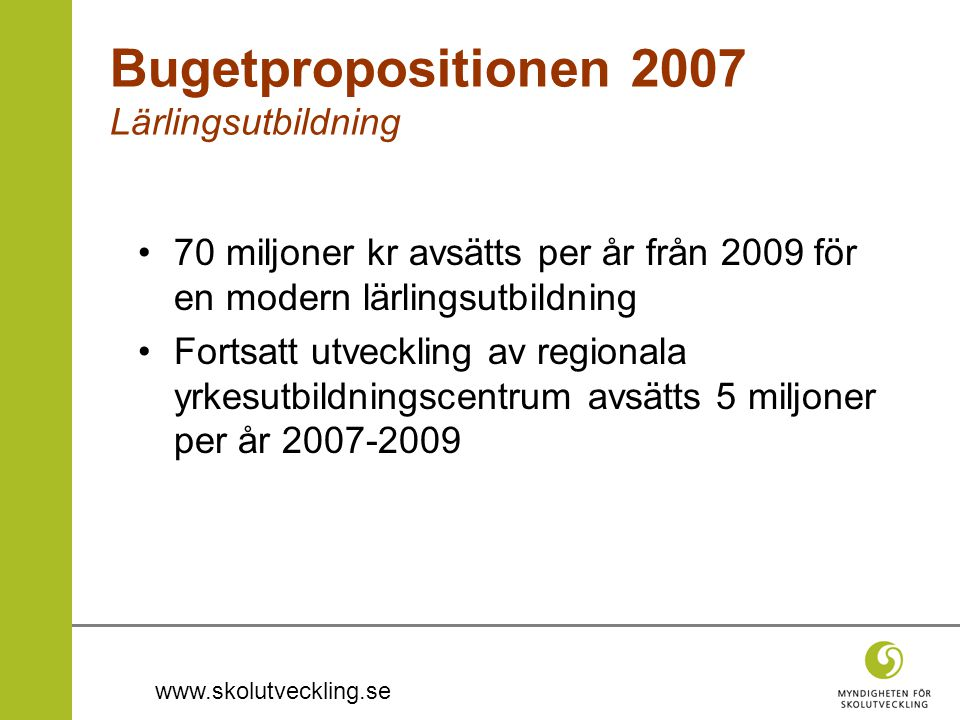 Bugetpropositionen 2007 Lärlingsutbildning
