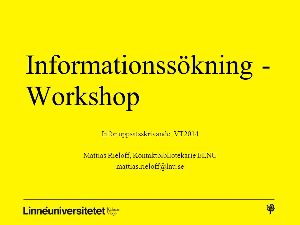 Informationssökning - Workshop