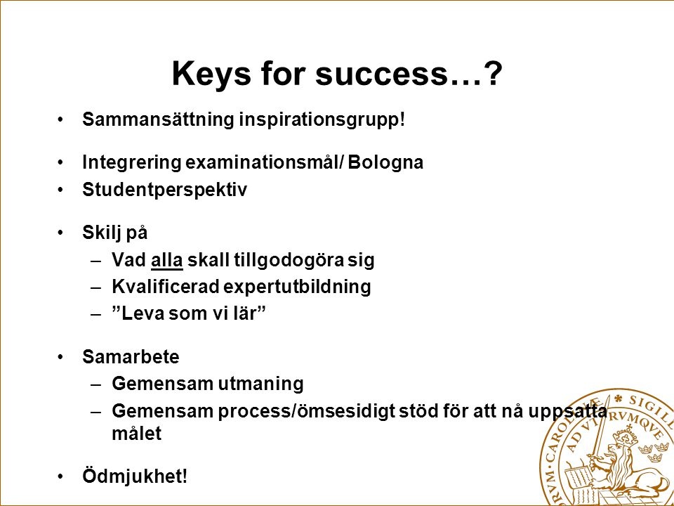 Keys for success… Sammansättning inspirationsgrupp!