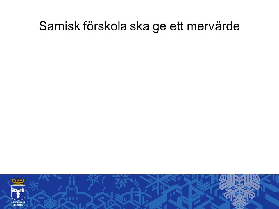 Samisk förskola ska ge ett mervärde