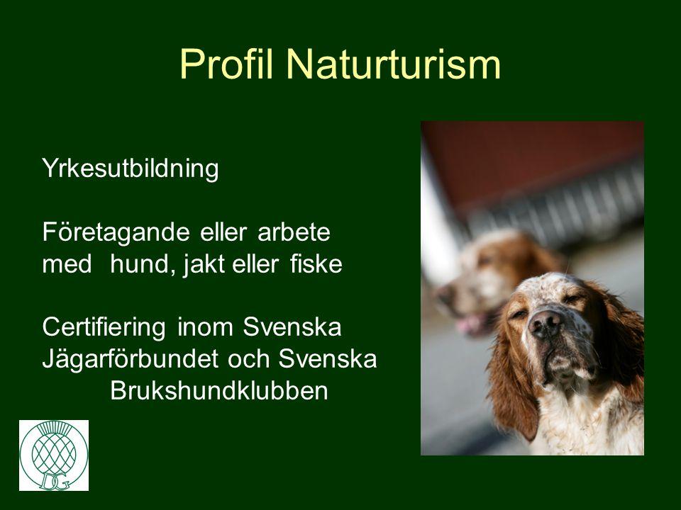 Profil Naturturism Yrkesutbildning