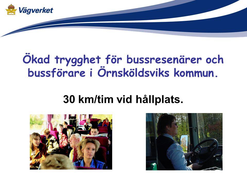 Ökad trygghet för bussresenärer och bussförare i Örnsköldsviks kommun