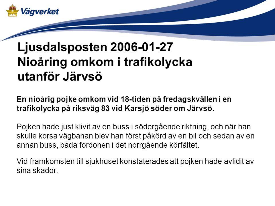 Ljusdalsposten 2006-01-27 Nioåring omkom i trafikolycka utanför Järvsö