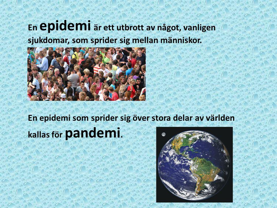 En epidemi är ett utbrott av något, vanligen sjukdomar, som sprider sig mellan människor.