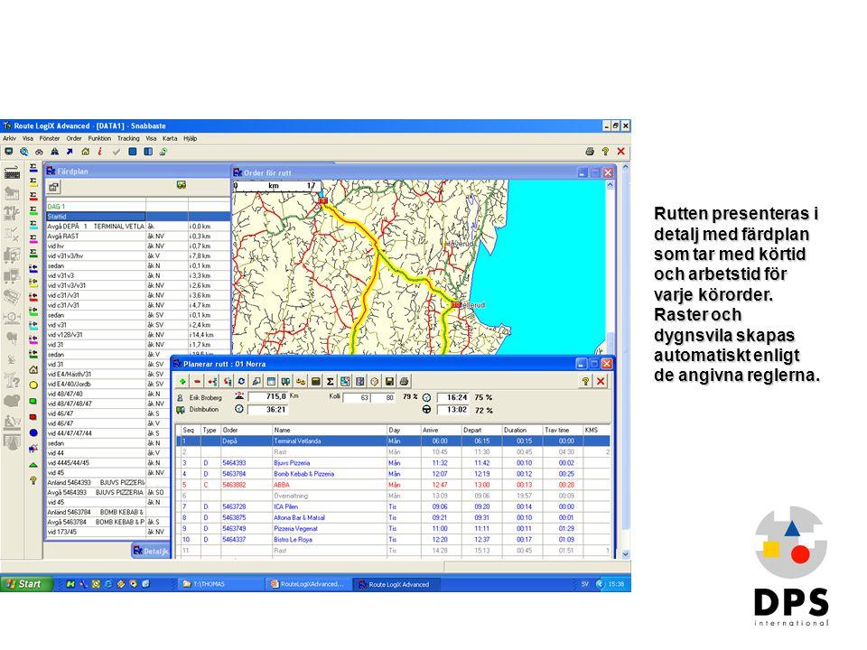 Rutten presenteras i detalj med färdplan som tar med körtid och arbetstid för varje körorder. Raster och dygnsvila skapas automatiskt enligt de angivna reglerna.