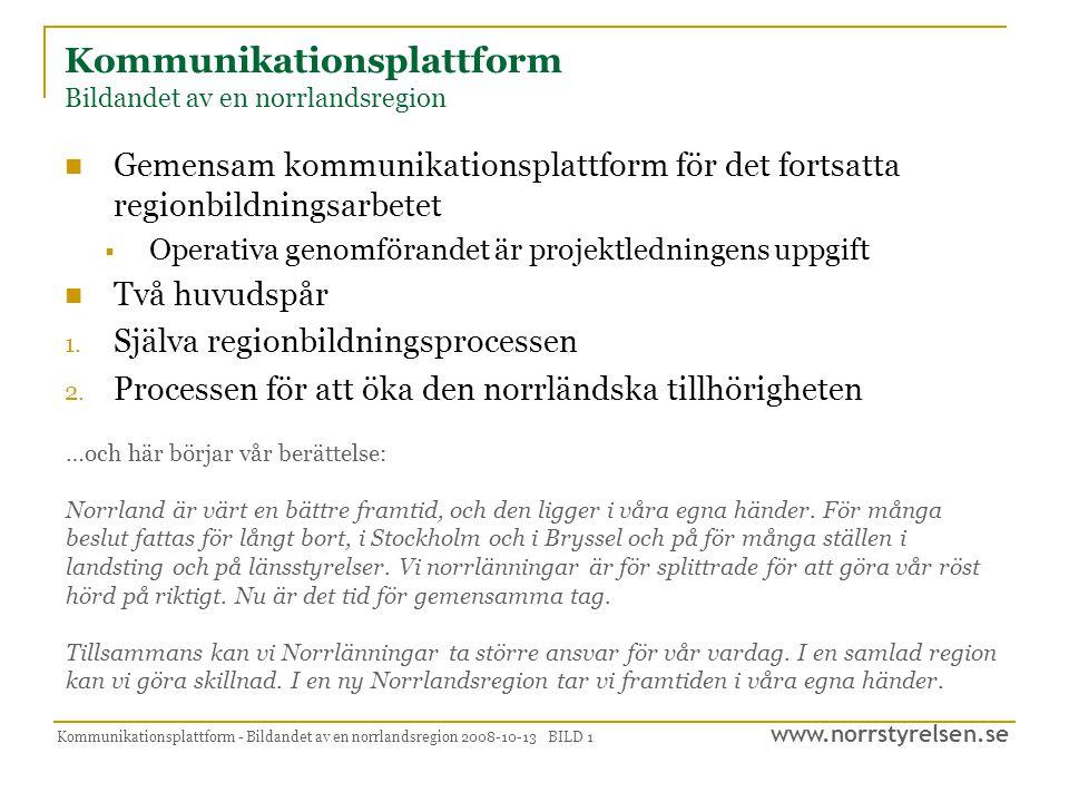 Kommunikationsplattform Bildandet av en norrlandsregion
