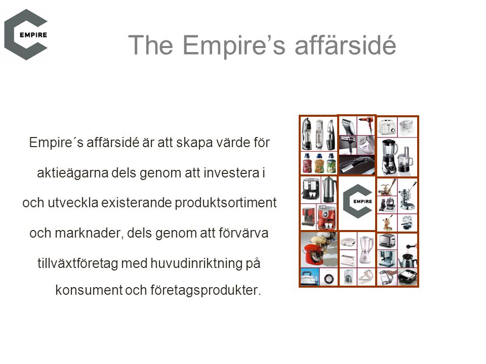 The Empire's affärsidé
