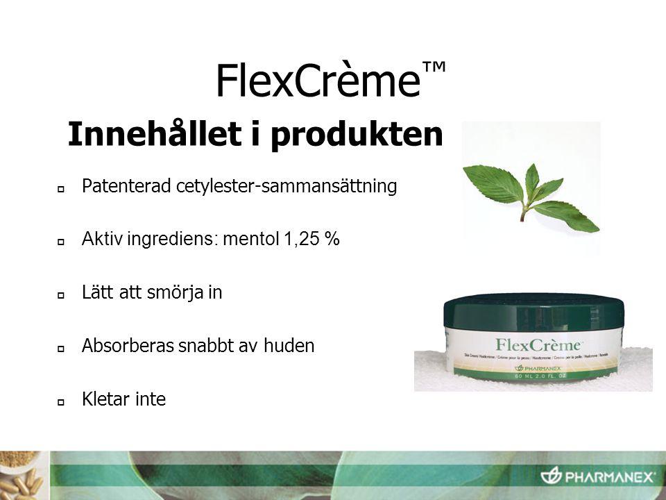 FlexCrème™ Innehållet i produkten Patenterad cetylester-sammansättning
