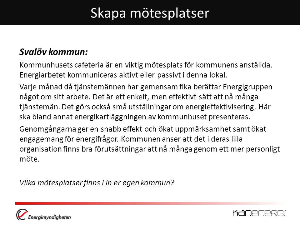 Skapa mötesplatser Svalöv kommun: