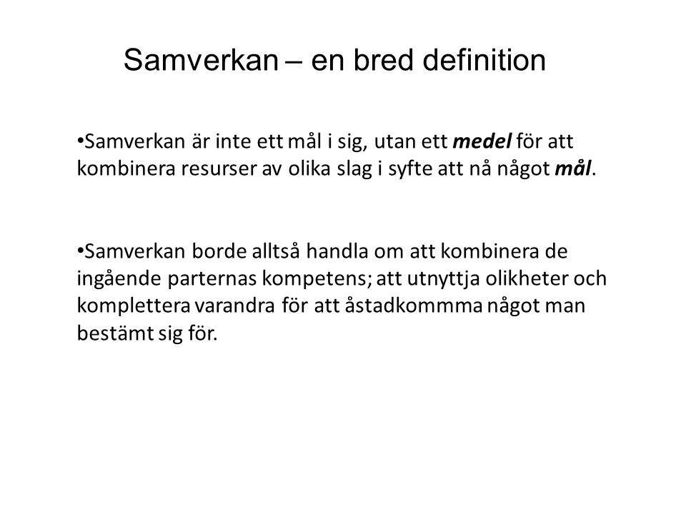 Samverkan – en bred definition
