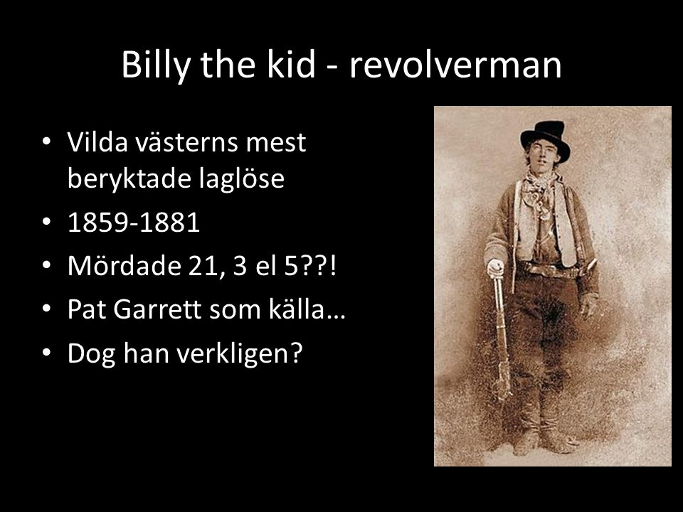 Billy the kid - revolverman