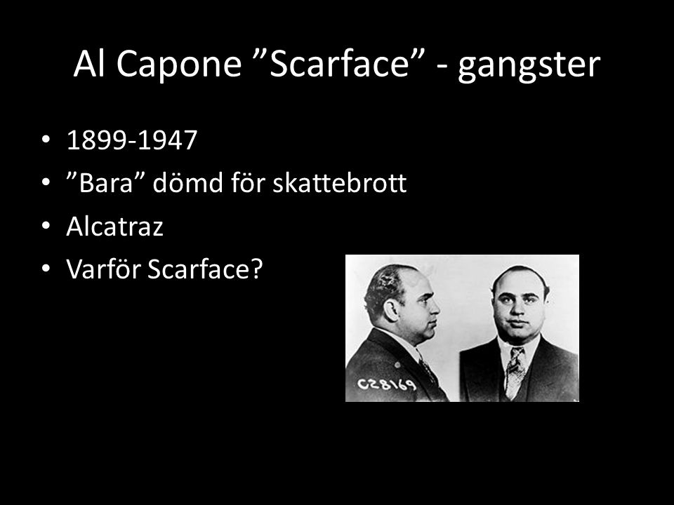 Al Capone Scarface - gangster