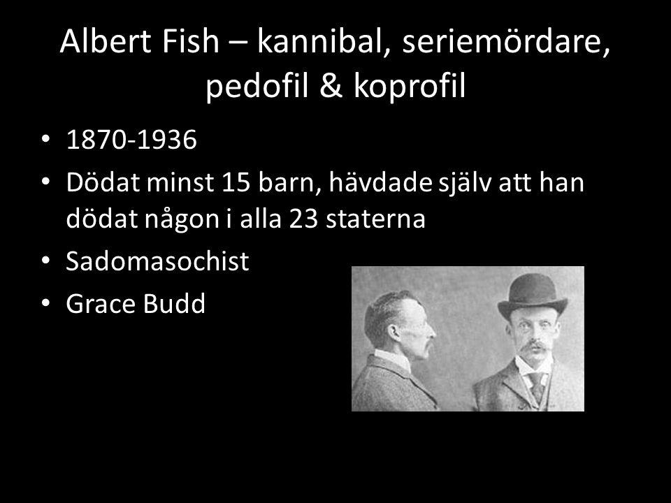 Albert Fish – kannibal, seriemördare, pedofil & koprofil