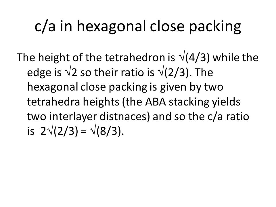 c/a in hexagonal close packing