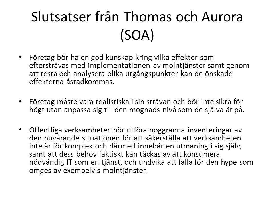 Slutsatser från Thomas och Aurora (SOA)