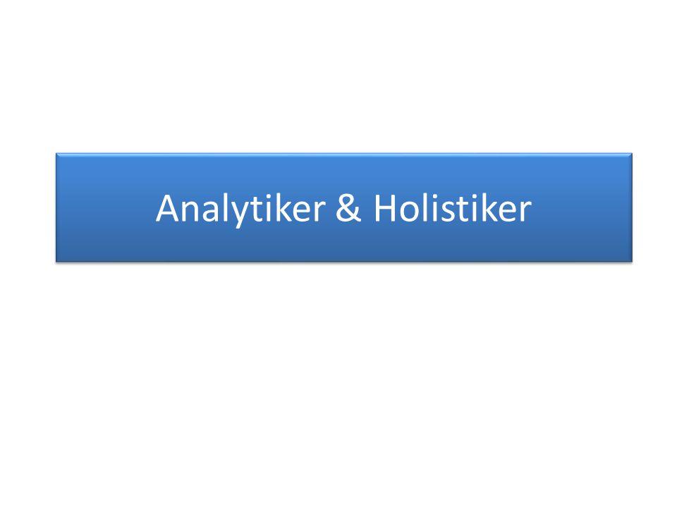 Analytiker & Holistiker