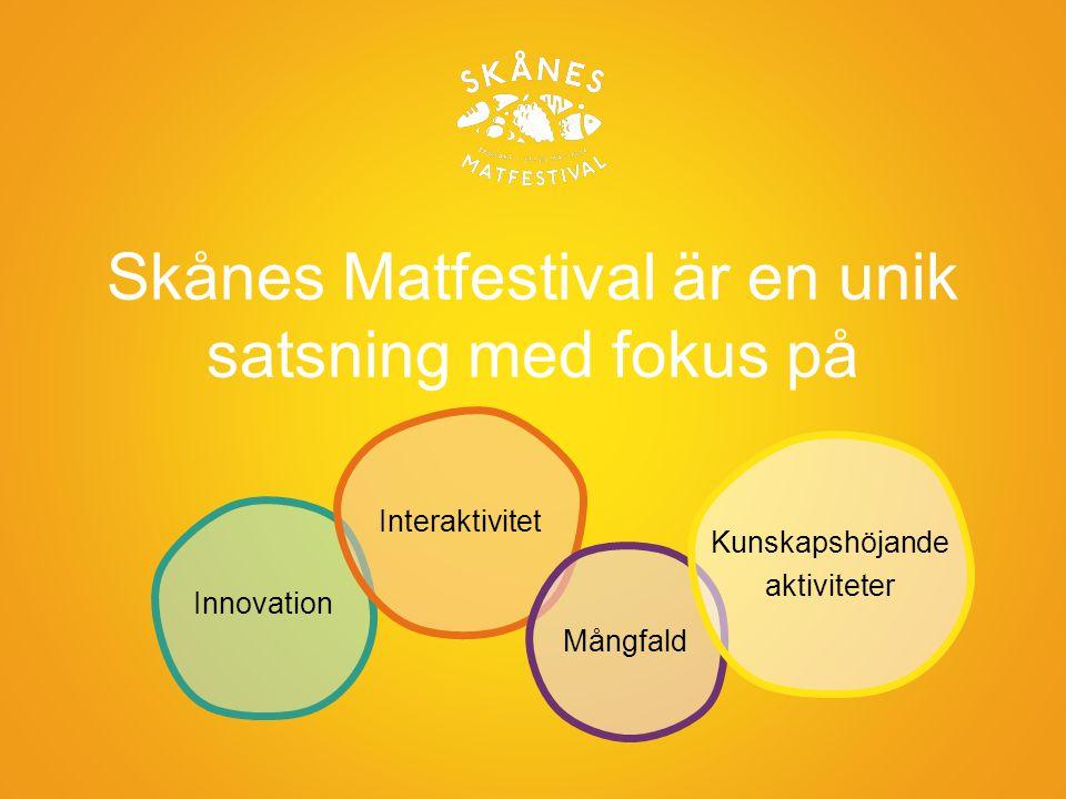 Skånes Matfestival är en unik satsning med fokus på