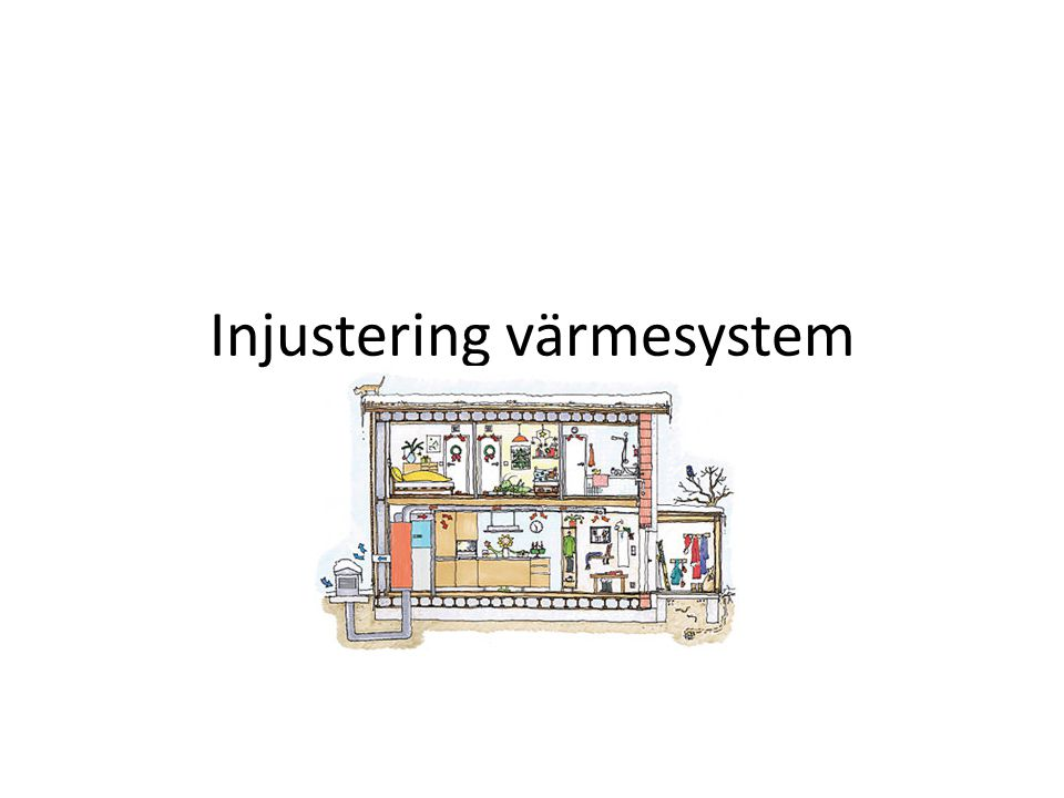 Problem med injustering av värmesystem