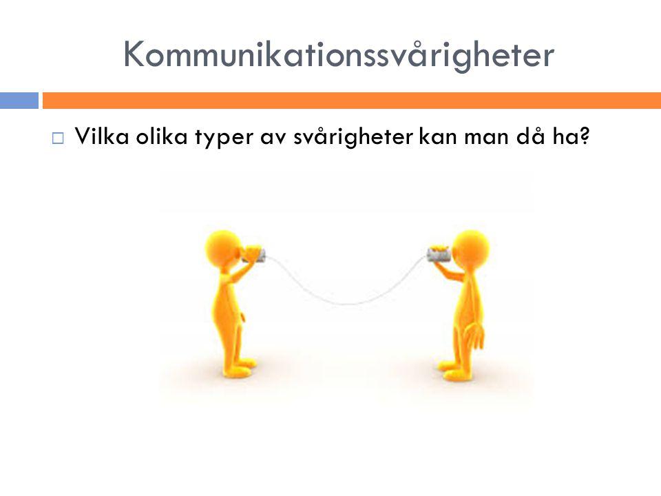 Kommunikationssvårigheter