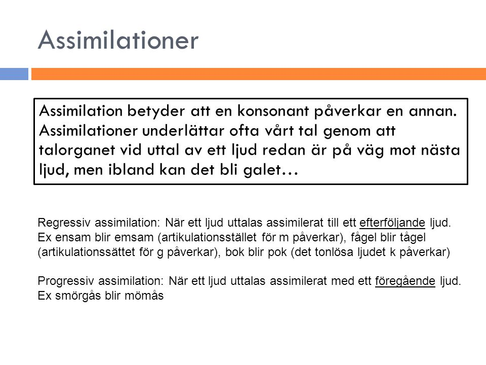Assimilationer