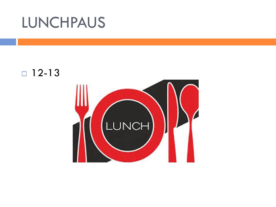 LUNCHPAUS 12-13