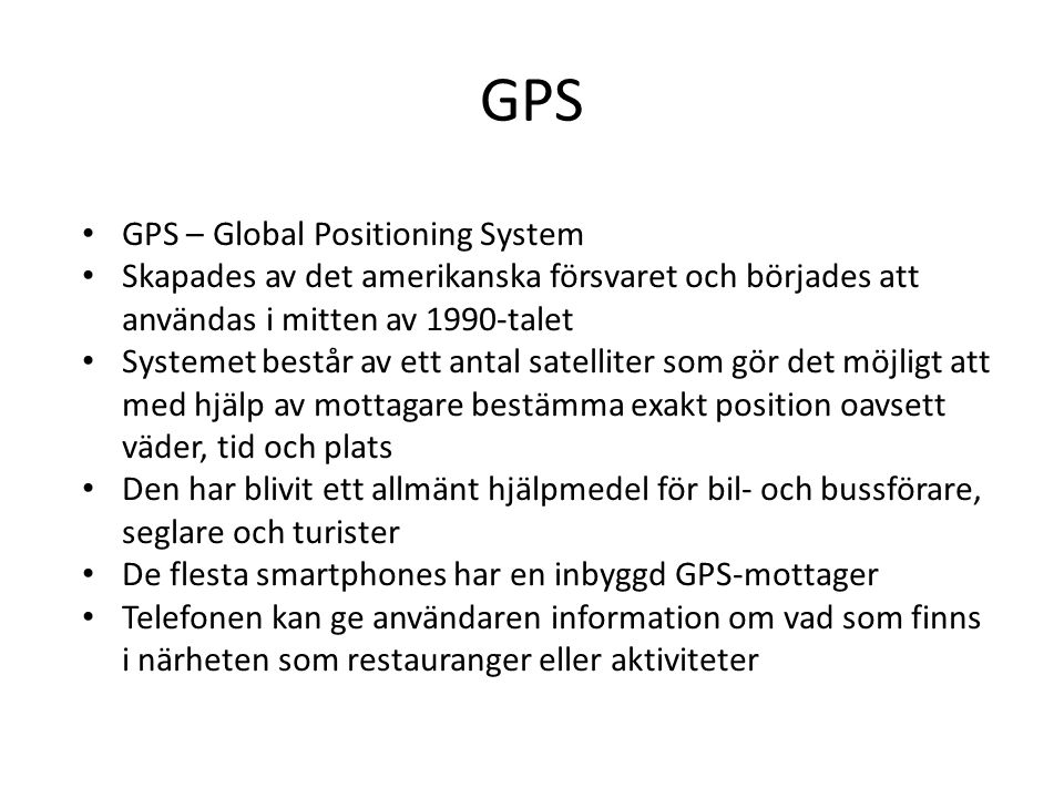 GPS GPS – Global Positioning System
