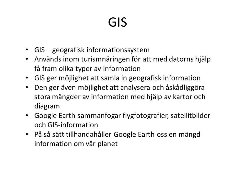 GIS GIS – geografisk informationssystem