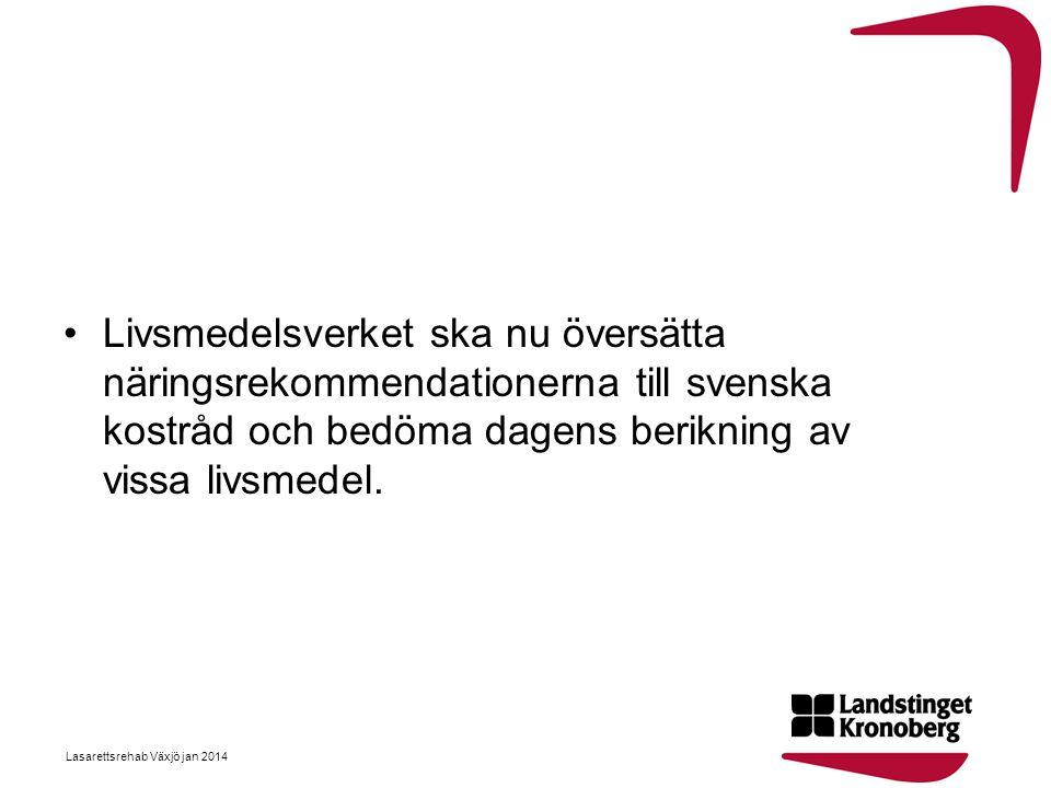 Livsmedelsverket ska nu översätta näringsrekommendationerna till svenska kostråd och bedöma dagens berikning av vissa livsmedel.