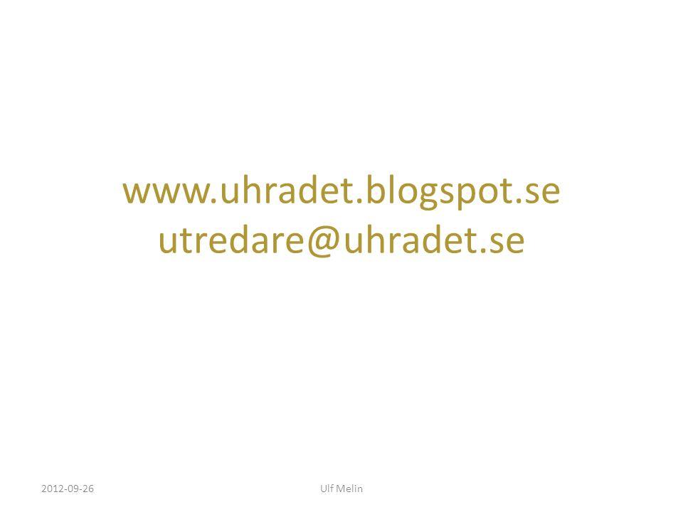 www.uhradet.blogspot.se utredare@uhradet.se