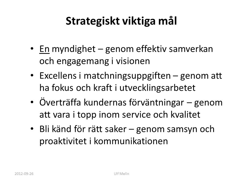 Strategiskt viktiga mål