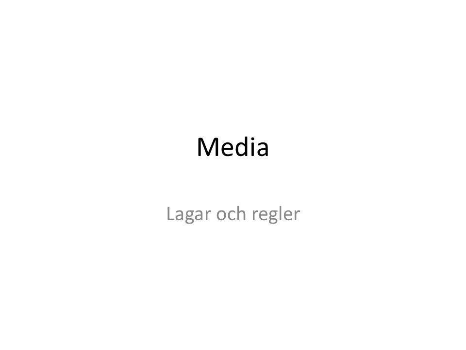 Media Lagar och regler