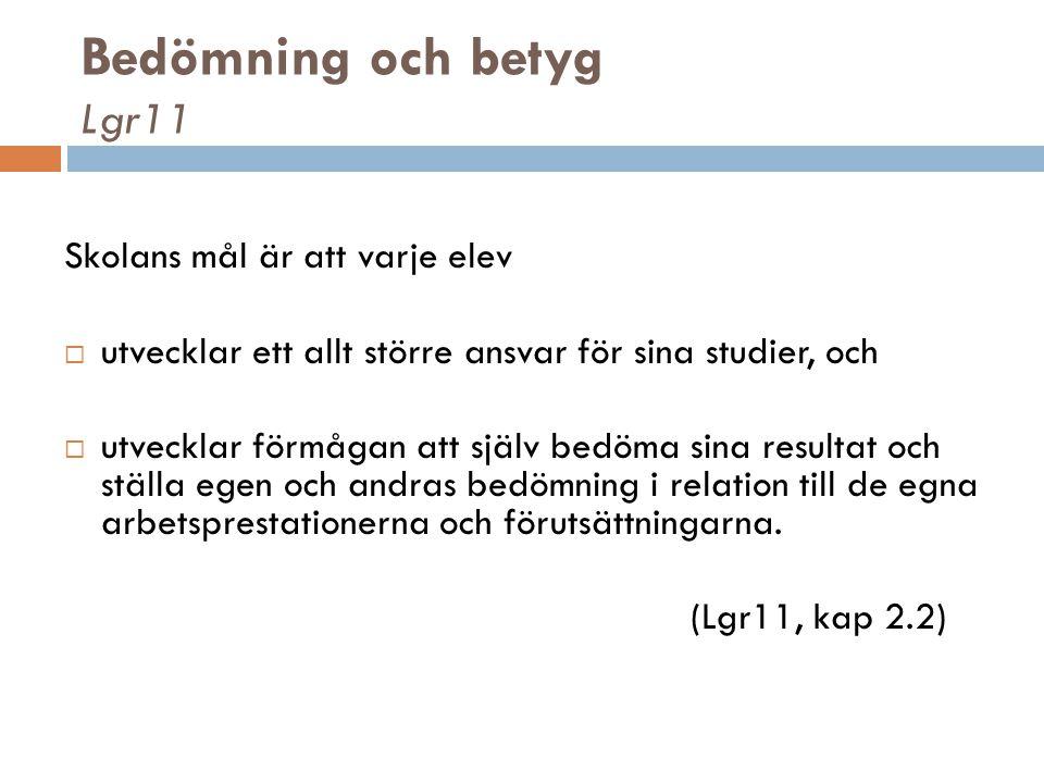 Bedömning och betyg Lgr11