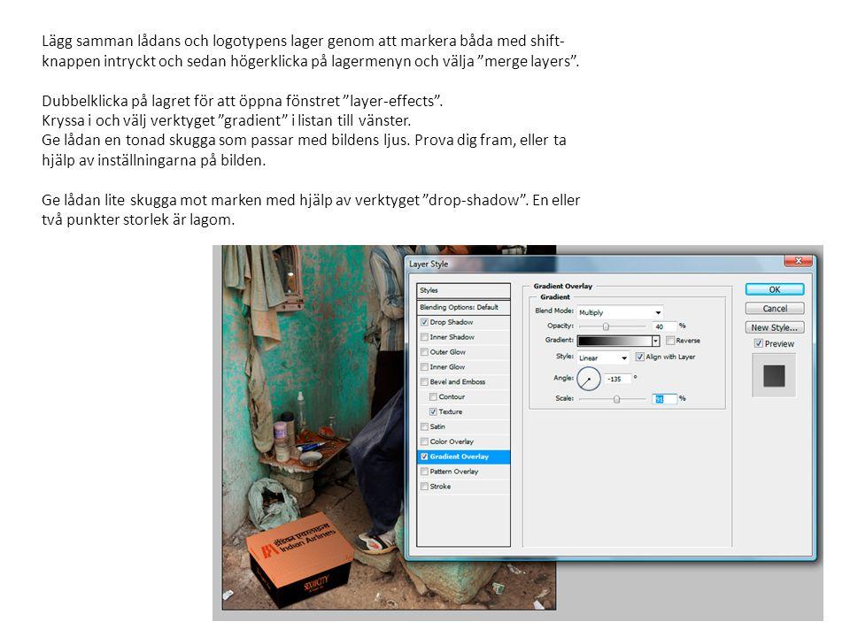Lägg samman lådans och logotypens lager genom att markera båda med shift-knappen intryckt och sedan högerklicka på lagermenyn och välja merge layers .