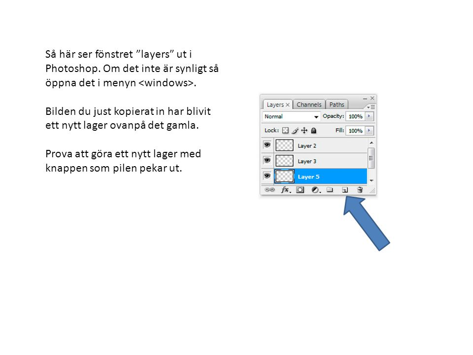 Så här ser fönstret layers ut i Photoshop