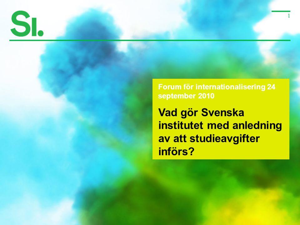 Vad gör Svenska institutet med anledning av att studieavgifter införs