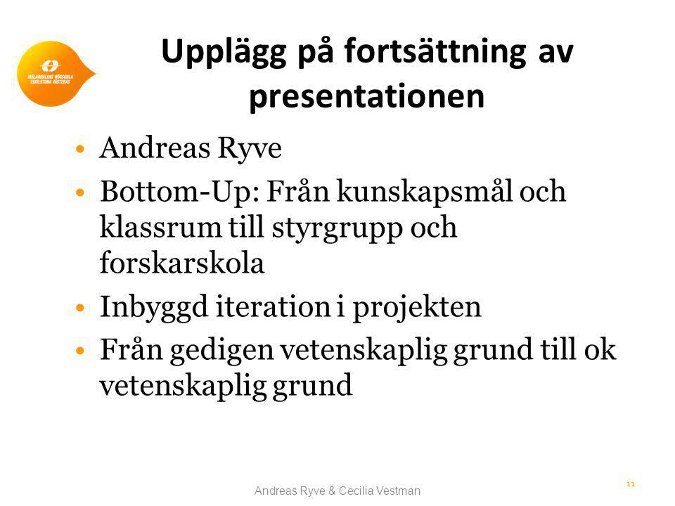 Upplägg på fortsättning av presentationen