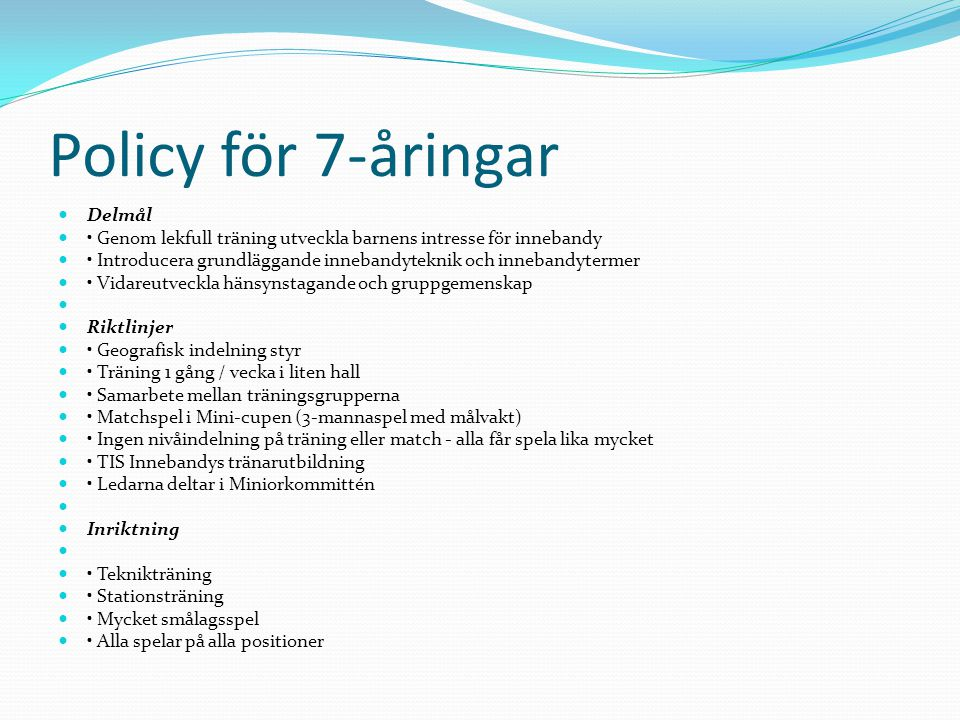 Policy för 7-åringar Delmål