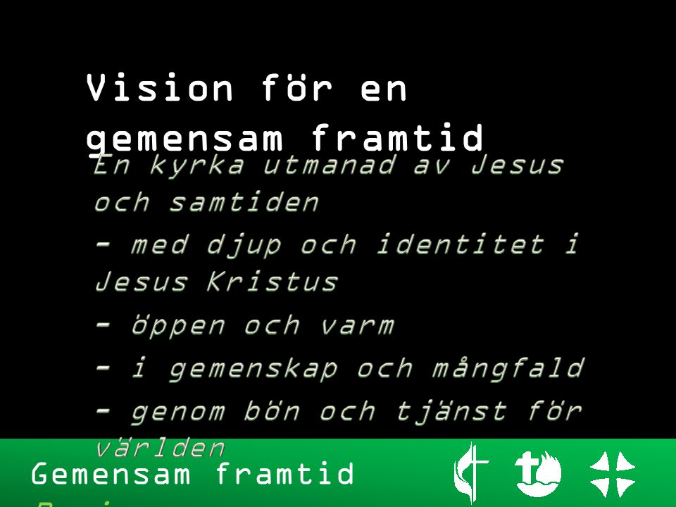 Vision för en gemensam framtid