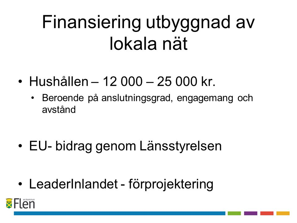 Finansiering utbyggnad av lokala nät