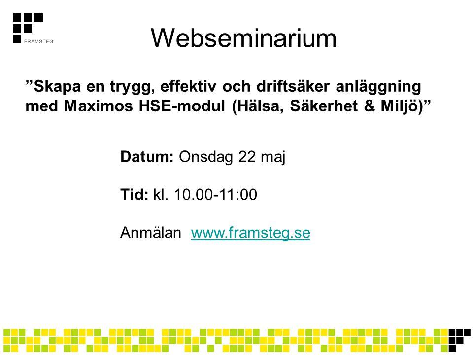 Webseminarium Skapa en trygg, effektiv och driftsäker anläggning med Maximos HSE-modul (Hälsa, Säkerhet & Miljö)